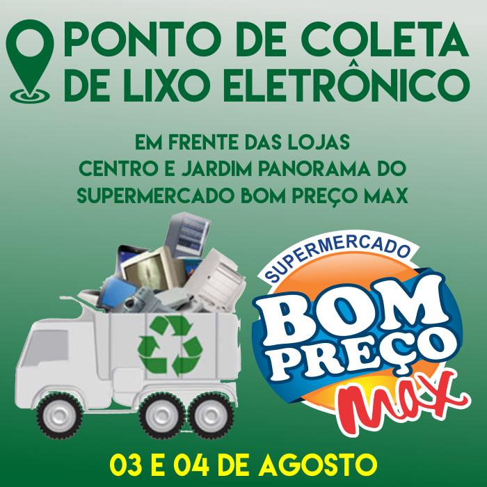 SM Bom Preço Max - Coleta de Lixo Eletronico - Id2