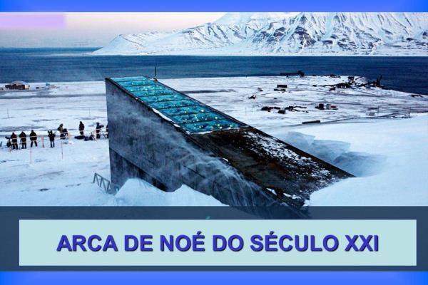 Arca-de-Noé-Século-XXI